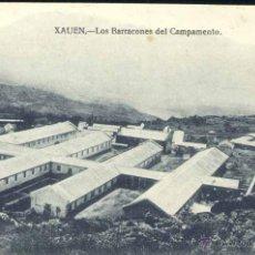Postales: XAUEN (MARRUECOS).- LOS BARRACONES DEL CAMPAMENTO. Lote 39800387