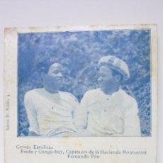 Postales: GUINEA ESPAÑOLA. CAPATACES DE LA HACIENDA MONTSERRAT. FERNANDO POO. Lote 54961108