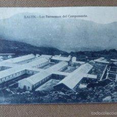 Postales: XAUEN. LOS BARRACONES DEL CAMPAMENTO. SIN MÁS DATOS.. Lote 58906160