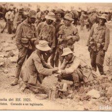Postales: PS7246 CAMPAÑA DEL RIF 'CURANDO A UN LEGIONARIO'. M.V. SIN CIRCULAR. 1921. Lote 73237727