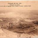 Postales: PS7249 CAMPAÑA DEL RIF 'VALLE DE SEGANGAN DESDE ATLATEN AL AVANZAR NUESTRAS TROPAS'. 1921 . Lote 73242371