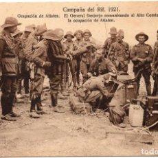 Postales: PS7249 CAMPAÑA DEL RIF 'EL GENERAL SANJURJO COMUNICANDO AL ALTO COMISARIO LA OCUPACIÓN DE ATLATEN'. Lote 73247547