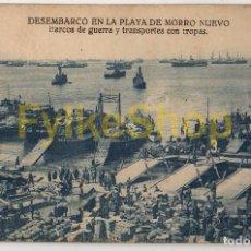 Postales: DESEMBARCO PLAYA MORRO NUEVO. ARRIBAS. GUERRA MARRUECOS. TROPAS.. Lote 90718760