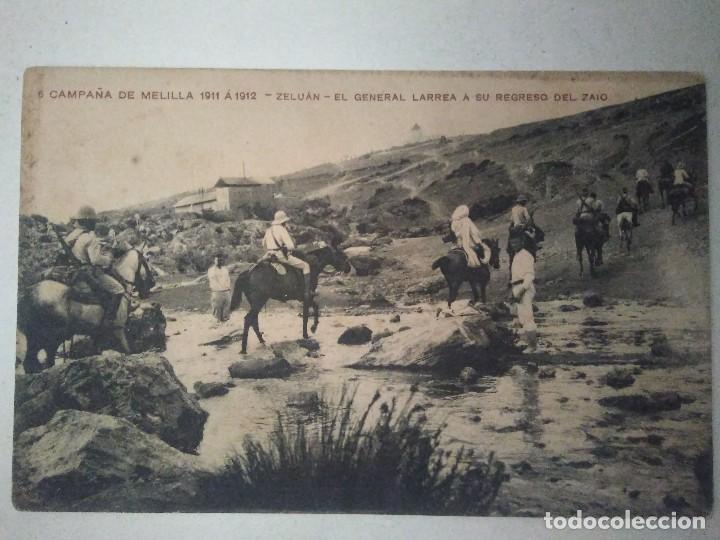 CAMPAÑA DE MELILLA 1911 A 1912. ZELUAN. EL GENERAL LARREA A SU REGRESO DEL ZAIO. (Postales - Postales Temáticas - Ex Colonias y Protectorado Español)