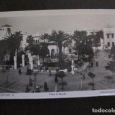 Postales: TETUAN - 12 - PLAZA DE ESPAÑA - FOTOGRAFICA -VER FOTOS -(50.852). Lote 101644131