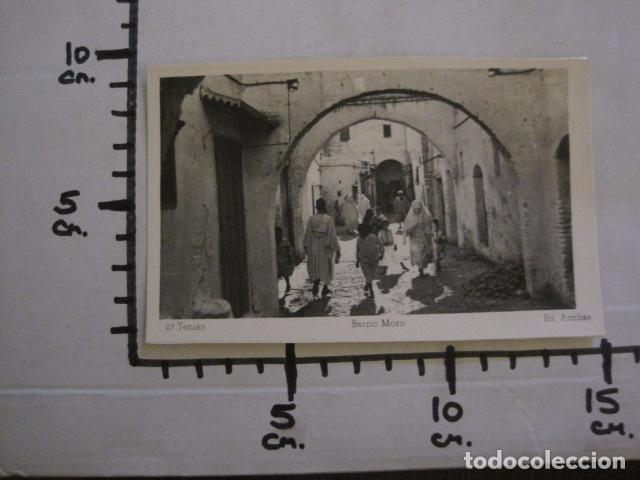 Postales: TETUAN - 27 - BARRIO MORO - FOTOGRAFICA -VER FOTOS -(50.855) - Foto 3 - 101644379