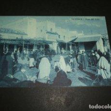 Postales: TETUAN MARRUECOS ESPAÑOL ZOCO DEL FOKI. Lote 110032155