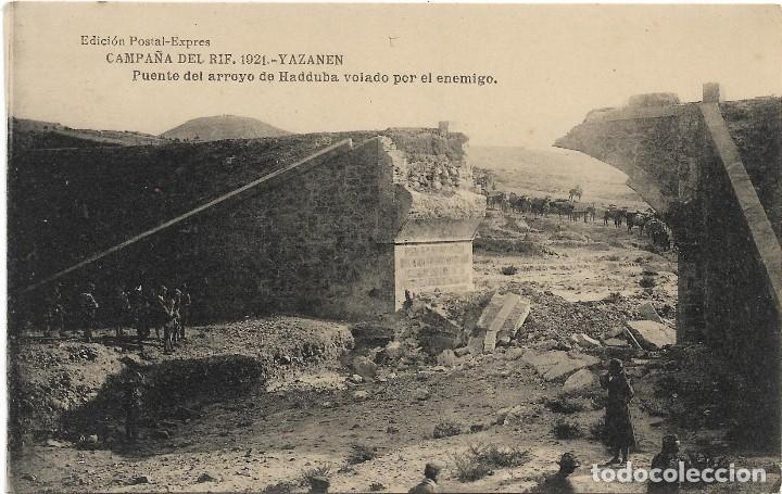 CAMPAÑA DEL RIF 1921 YAZANEN , PUENTE ARROYO HADDUBA VOLADO .- EDI. POSTAL EXPRES (Postales - Postales Temáticas - Ex Colonias y Protectorado Español)