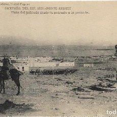 Postales: CAMPAÑA DEL RIF 1921 MONTE ARRUIT , VISTA POBLADO DESDE LA POSICION .- EDI. POSTAL EXPRES. Lote 120077523