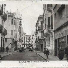 Postales: TETUAN Nº 120 CALLE MOHAMED TORRES .- FOTO CALATAYUD . Lote 121851387