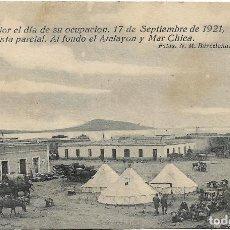 Postales: NADOR .- EL DIA DE SU OCUPACION SEPTIEMBRE 1921 .- FOTO N.M. BARCELONA .- EDI. SANCHEZ Y BERNAL. Lote 128154543