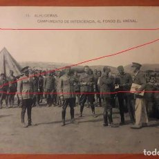 Postales: POSTAL DESEMBARCO DE ALHUCEMAS. 13 CAMPAMENTO DE ALHUCEMAS, AL FONDO EL ARENAL. HAUSER Y MENET.. Lote 133603782
