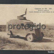 Postales: POSTAL. CAMPAÑA DEL RIF. 1921. MONTE ARRUIT. CAMIÓN BLINDADO QUE AVANZÓ DELANTE DE LAS TROPAS.. Lote 147667842