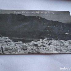 Postales: TETUÁN VISTA PARCIAL Y VEGA DEL RIO MARTÍN. GUERRA DEL RIF. Lote 163543322