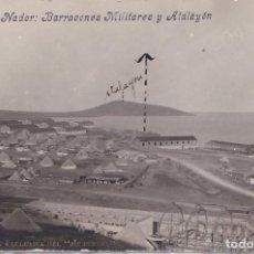 Postales: NADOR (MARRUECOS ESPAÑOL) - BARRACONES MILITARES Y ATALAYON. Lote 170325184