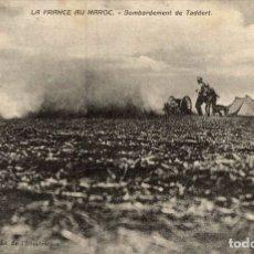 Cartes Postales: LA FRANCE AU MAROC - BOMBARDEMENT DE TADDERT. Lote 182953002