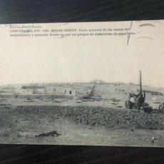 Cartes Postales: CAMPAÑA DEL RIF POSTAL MONTE ARRUIT - VISTA DE LOS RESTOS DEL CAMPAMENTO Y CADÁVERES 1921 ESCRITA. Lote 219615123
