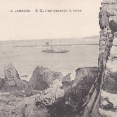 Postales: MARRUECOS LARACHE EL QUETZAL PASANDO LA BARRA. ED LARACHE POSTAL Nº 8. Lote 220971856