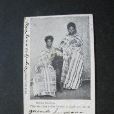 Postales: GUINEA ESPAÑOLA-TIPOS DE LA ISLA DE SAN THOME-REVERSO SIN DIVIDIR-POSTAL ANTIGUA-(74.785). Lote 221162485