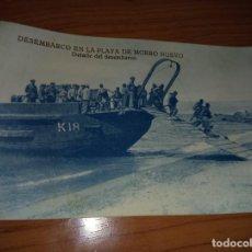 Postales: ANTIGUA TARJETA POSTAL DESEMBARCO EN LA PLAYA DE MORRO NUEVO -DETALLE DEL DESEMBARCO ALHUCEMAS. Lote 251397860