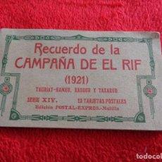 Postales: RECUERDO DE CAMPAÑA DEL RIF TAURIAT HAMED 1921 SERIE XIV 12 POSTALES COMPLETA POSTAL EXPRESS MELILLA. Lote 270090648