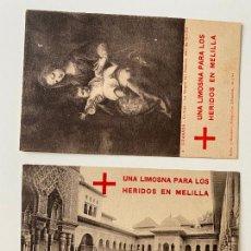 Postales: CRUZ ROJA EN GRANADA , 2 POSTALES . UNA LIMOSNA PARA LOS HERIDOS EN MELILLA , SEÑAN Y .... Lote 277621373