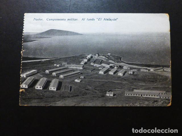 NADOR CAMPAMENTO MILITAR AL FONDO EL ATALAYON (Postales - Postales Temáticas - Ex Colonias y Protectorado Español)
