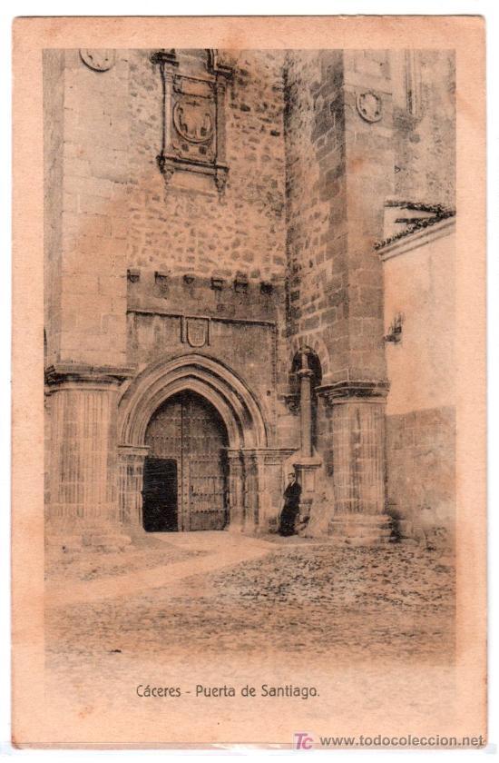 TARJETA POSTAL DE CACERES. PUERTA DE SANTIAGO. EDICION EULOGIO BLASCO.HELIOTIPIA KALLMEYER Y GAUTIER (Postales - España - Extremadura Antigua (hasta 1939))