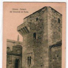 Postales: TARJETA POSTAL DE CACERES.TORREON DEL VIZCONDE DE RODA .ED. E. BLASCO.HELIOTIPIA KALLMEYER Y GAUTIER. Lote 16392363
