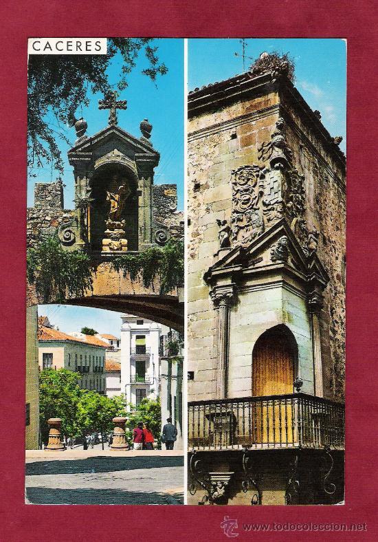 MAGNÍFICA POSTAL ESCRITA - 22. CACERES. ARCO DE LA ESTRELLA Y BALCON DE LA CASA GODOY (Postales - España - Extremadura Moderna (desde 1940))