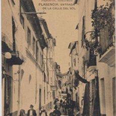 Postales: PLASENCIA(CÁCERES).-ENTRADA DE LA CALLE DEL SOL. Lote 15161492