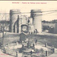 Postales: BADAJOZ.-PUERTA DE PALMAS(VISTA INTERIOR). Lote 15971268