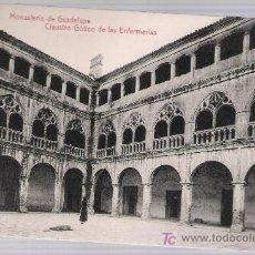 Postales: MONASTERIO DE GUADALUPE.- CLAUSTRO GÓTICO DE LAS ENFERMERÍAS.. Lote 16827542