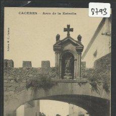 Postales: CACERES - ARCO DE LA ESTRELLA -(8793). Lote 30195622