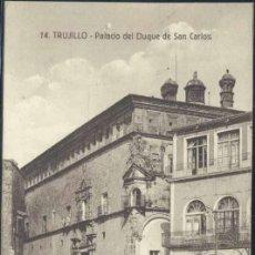 Postales: TRUJILLO (CÁCERES).- PALACIO DEL DUQUE DE SAN CARLOS. Lote 32619916