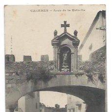 Postales: CÁCERES. ARCO DE LA ESTRELLA. (ED. M C). Lote 34289310