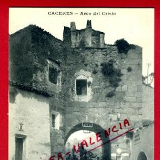 Postales: POSTAL CACERES , ARCO DEL CRISTO ,ANTIGUA , ORIGINAL ,P72811. Lote 34385066