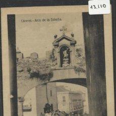 Postales: CACERES - ARCO DE LA ESTRELLA - EDICION EULOGIO BLASCO- (13.110). Lote 35661956