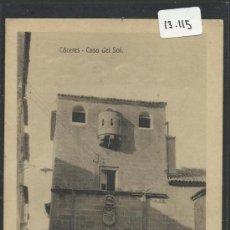 Postales: CACERES - CASA DEL SOL - EDICION EULOGIO BLASCO- (13.115). Lote 35662007