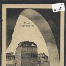 Postales: CACERES - LA TORREMOCHADA - EDICION EULOGIO BLASCO- (13.118). Lote 35662040