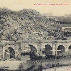 Postales: RRR POSTAL PLASENCIA - CACERES - PUENTE SAN LAZARO VIA DE LA PLATA - AÑOS 20 - ACUEDUCTO AL FONDO. Lote 35712100