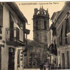 Postales: INTERESANTE POSTAL MONTEMAYOR (CACERES) - IGLESIA DE STA. MARIA - MUY AMBIENTADA . Lote 36200359