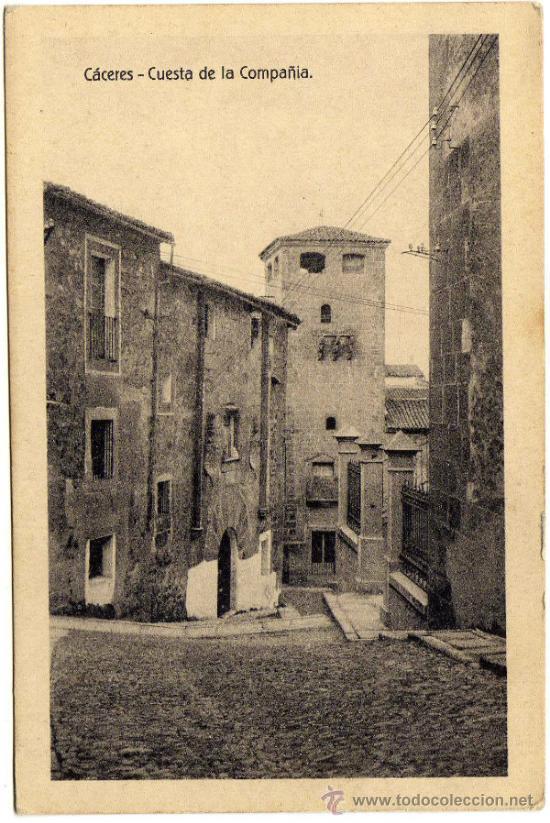 BONITA POSTAL - CACERES - CUESTA DE LA COMPAÑIA (Postales - España - Extremadura Antigua (hasta 1939))