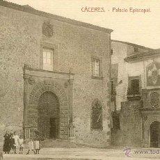 Postales: RRR POSTAL DE CACERES - AÑOS 10 - PALACIO EPISCOPAL - IMPECABLE. Lote 40701827