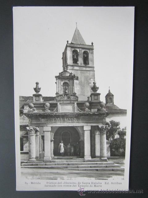 POSTAL BADAJOZ, MÉRIDA. PÓRTICO DEL HORNITO DE SANTA EULALIA. (Postales - España - Extremadura Antigua (hasta 1939))