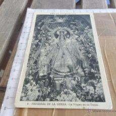 Postales: FREGENAL DE LA SIERRA LA VIRGEN EN SU TRONO AÑO DEL CINCUENTENARIO FOURNIER. Lote 44770606