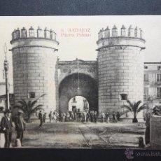 Postales: ANTIGUA POSTAL DE BADAJOZ. PUERTA PALMAS. ED. LA LUZ. SIN CIRCULAR. Lote 45957148