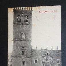 Postales: ANTIGUA POSTAL DE BADAJOZ. CATEDRAL. ED. LA LUZ. CIRCULADA. Lote 45957176