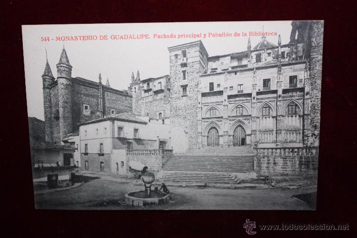 ANTIGUA POSTAL DEL MONASTERIO DE GUADALUPE. CÁCERES. FACHADA PRINCIPAL Y PABELLÓN DE LA BIBLIOTECA (Postales - España - Extremadura Antigua (hasta 1939))