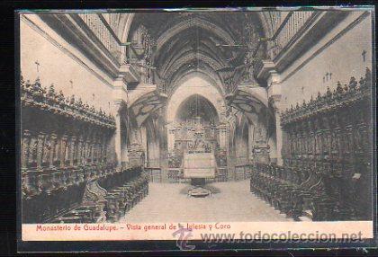 TARJETA POSTAL DE CACERES - MONASTERIO DE GUADALUPE. VISTA GENERAL DE LA IGLESIA Y CORO. THOMAS (Postales - España - Extremadura Antigua (hasta 1939))